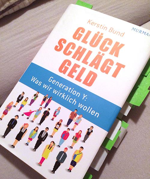 """Buchcover """"Glück schlägt Geld - Generation Y: Was wir wirklich wollen"""""""