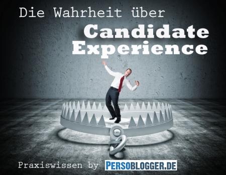 Was bringt das Streben nach positiver Candidate Experience als Nebenwirkungen mit sich?
