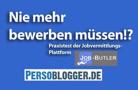 Persoblogger testet Plattform job-butler.com