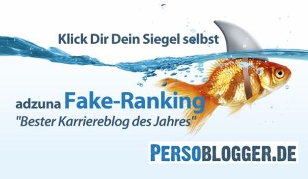 """Klick Dir Dein Siegel selbst! Das adzuna Fake-Ranking """"Bester Karriereblog des Jahres"""""""